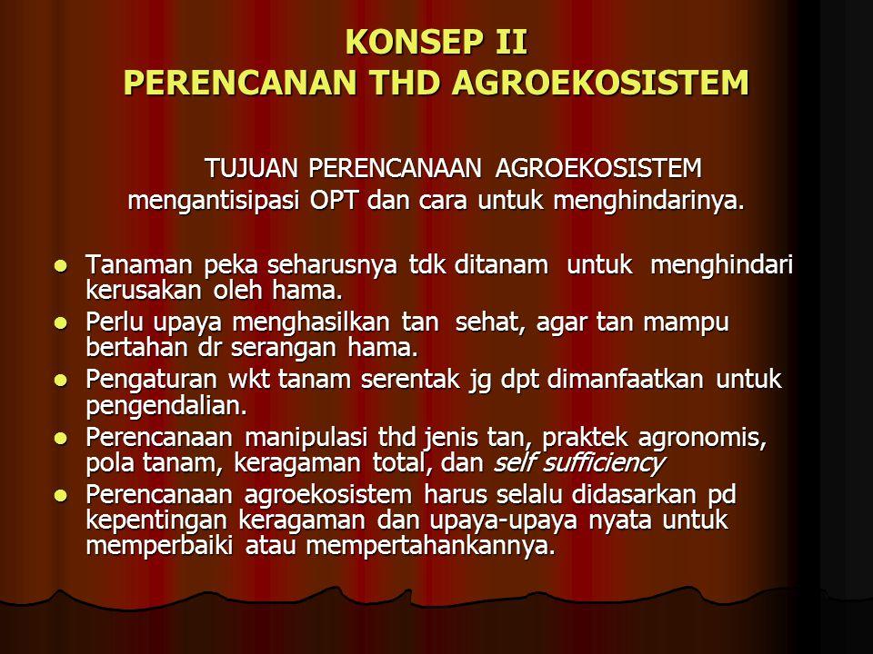 KONSEP II PERENCANAN THD AGROEKOSISTEM