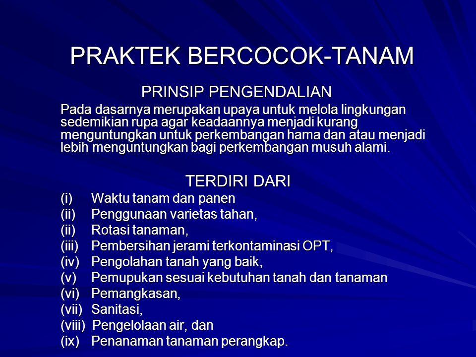 PRAKTEK BERCOCOK-TANAM