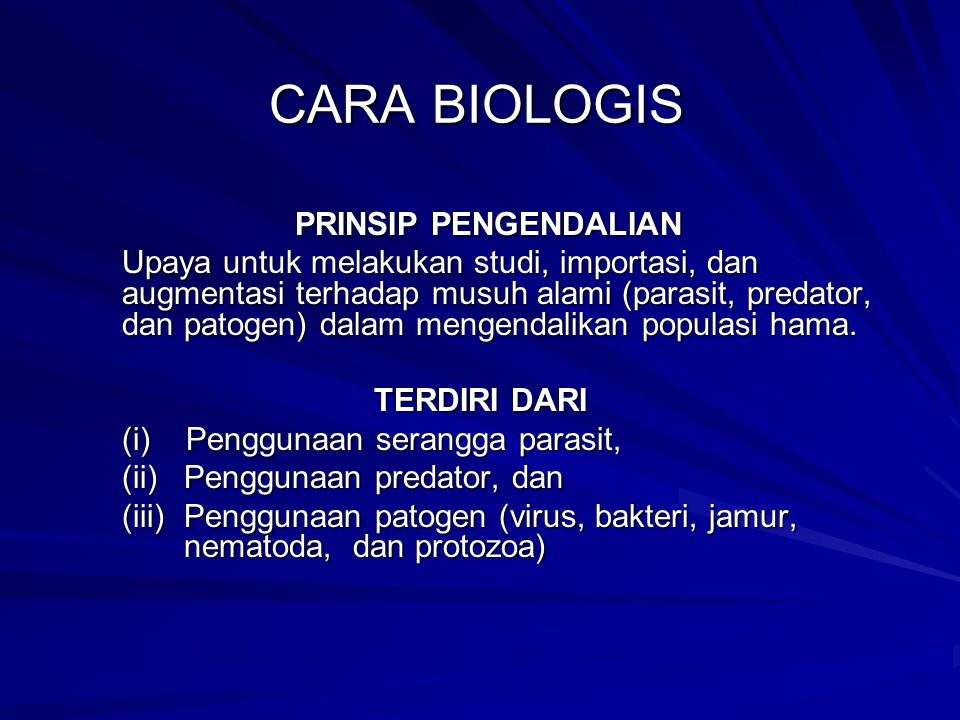 CARA BIOLOGIS PRINSIP PENGENDALIAN