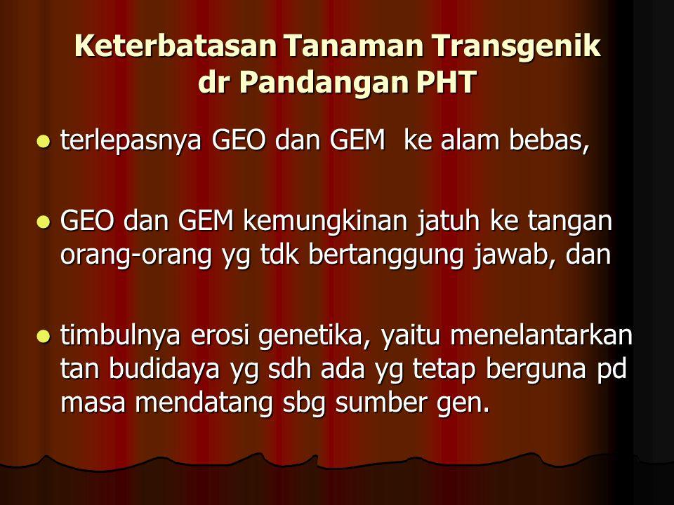Keterbatasan Tanaman Transgenik dr Pandangan PHT
