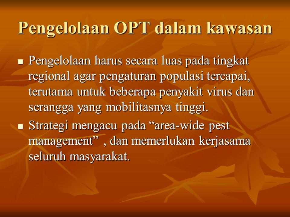 Pengelolaan OPT dalam kawasan