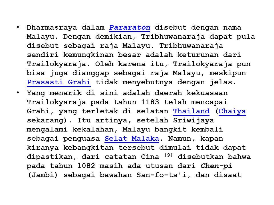 Dharmasraya dalam Pararaton disebut dengan nama Malayu