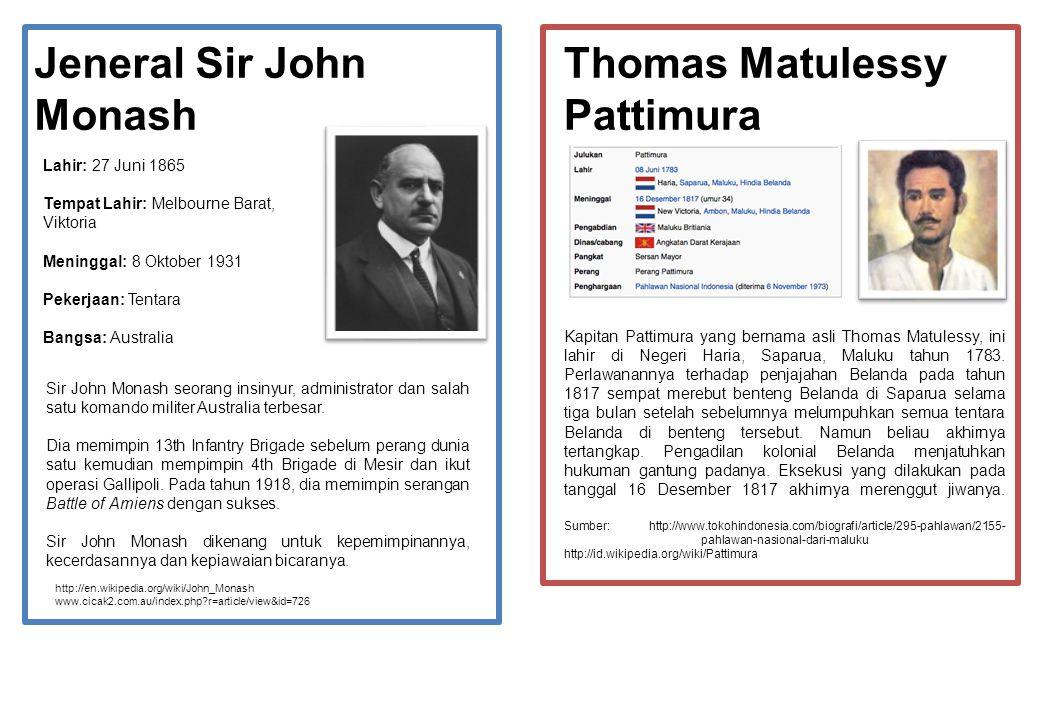 Jeneral Sir John Monash Thomas Matulessy Pattimura