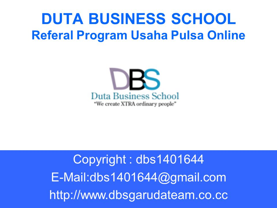 DUTA BUSINESS SCHOOL Referal Program Usaha Pulsa Online