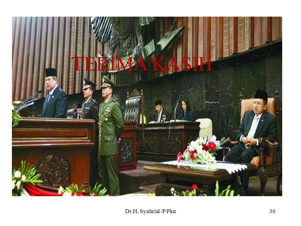 TERIMA KASIH Dr.H. Syahrial /P Pkn