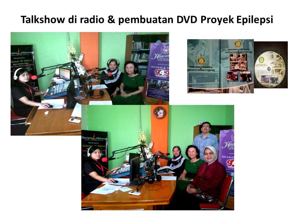 Talkshow di radio & pembuatan DVD Proyek Epilepsi