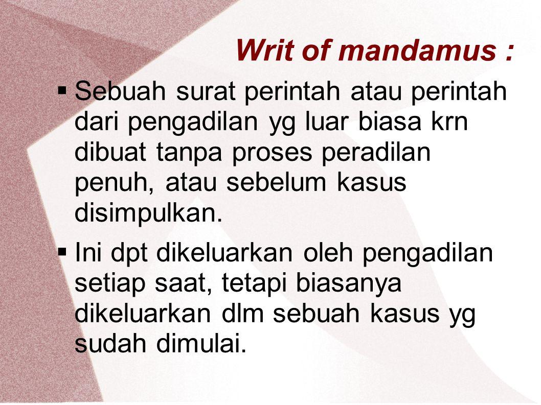 Writ of mandamus :