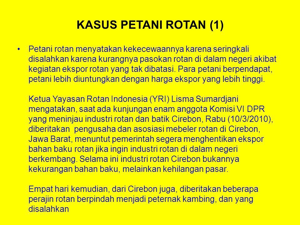 KASUS PETANI ROTAN (1)
