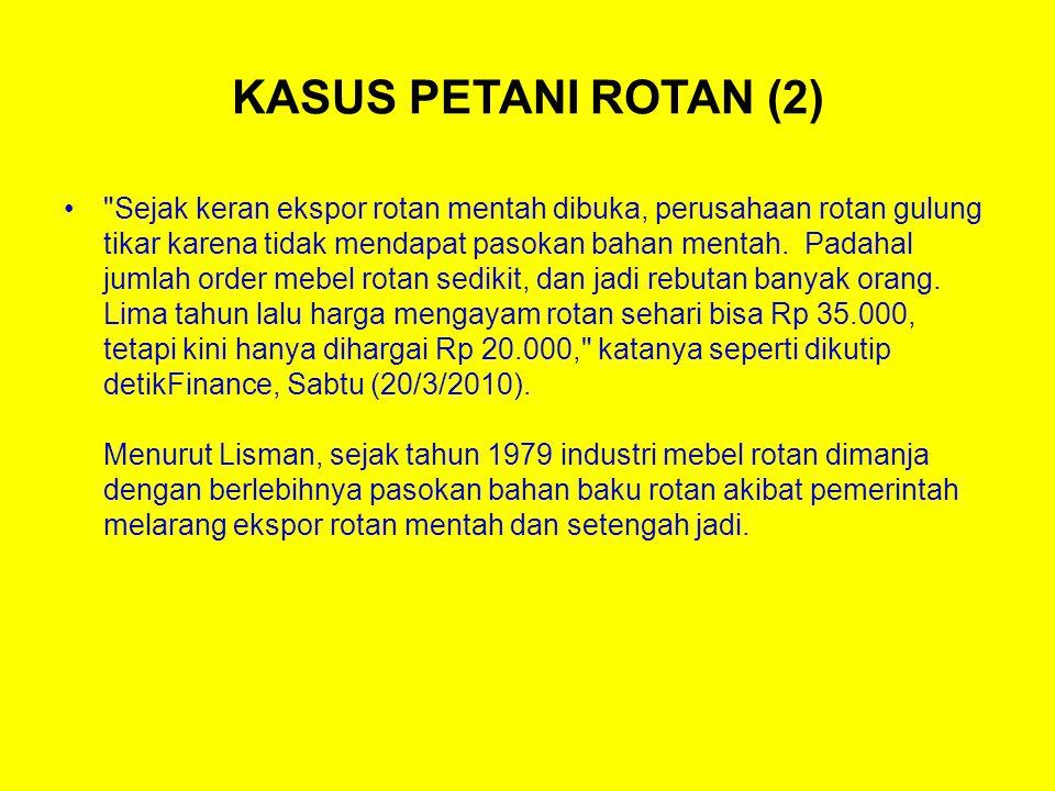 KASUS PETANI ROTAN (2)