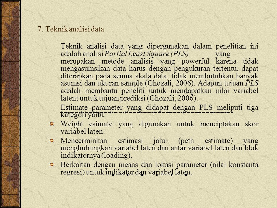 7. Teknik analisi data