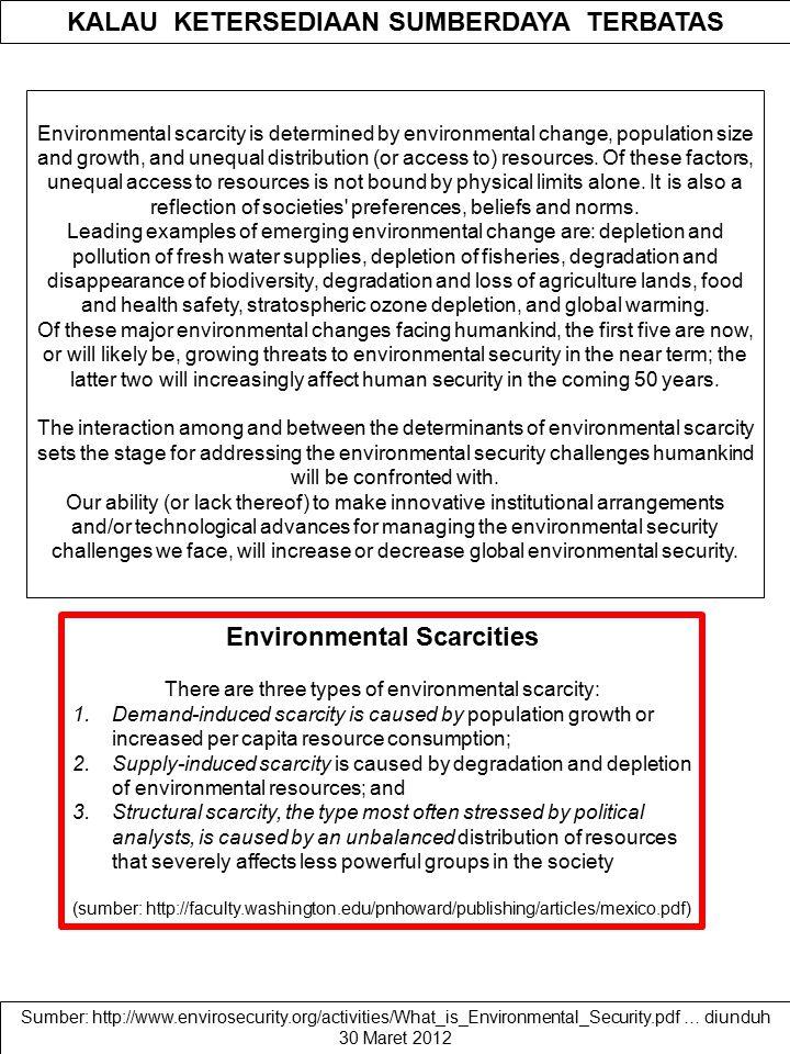 KALAU KETERSEDIAAN SUMBERDAYA TERBATAS Environmental Scarcities