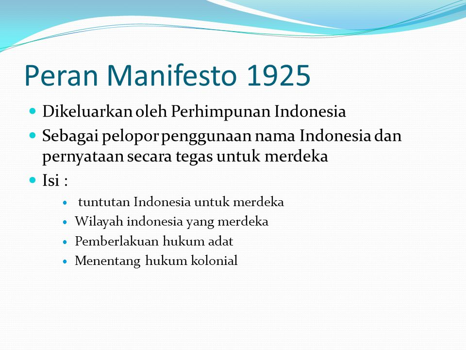 Peran Manifesto 1925 Dikeluarkan oleh Perhimpunan Indonesia