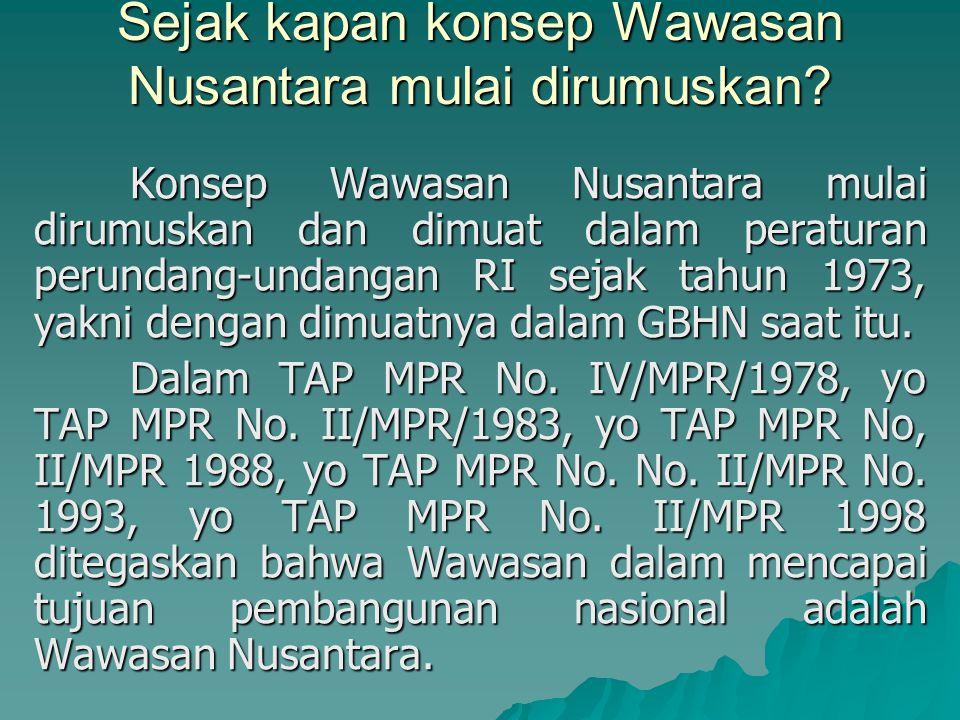 Sejak kapan konsep Wawasan Nusantara mulai dirumuskan