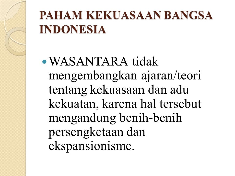 PAHAM KEKUASAAN BANGSA INDONESIA