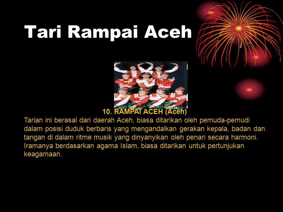 Tari Rampai Aceh 10. RAMPAI ACEH (Aceh)