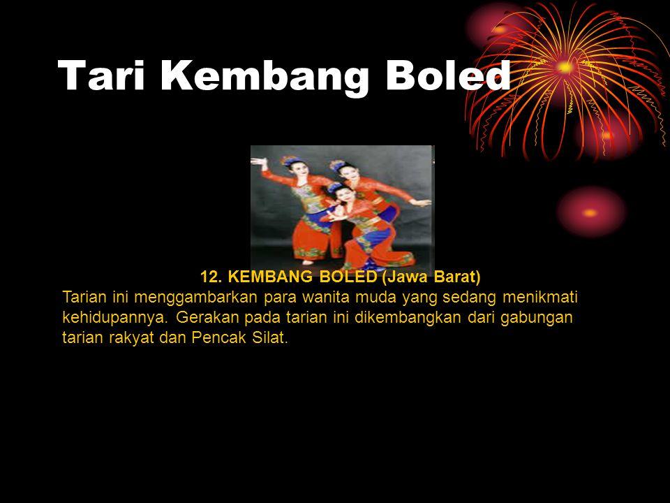 12. KEMBANG BOLED (Jawa Barat)