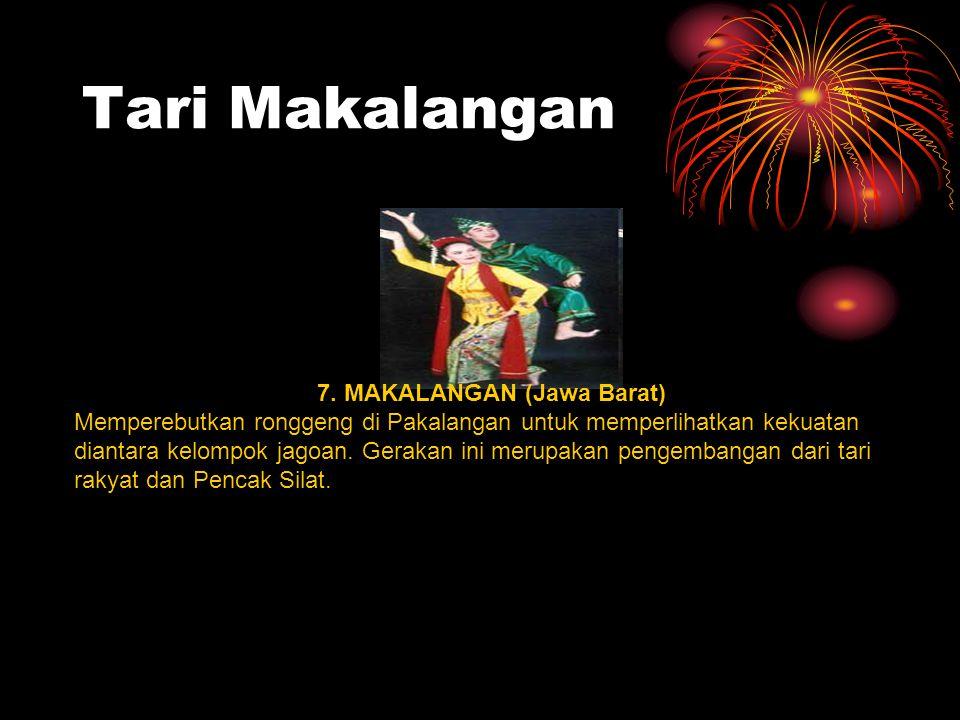 7. MAKALANGAN (Jawa Barat)