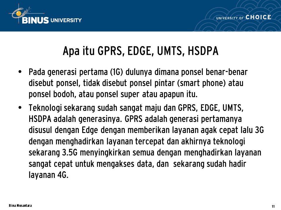 Apa itu GPRS, EDGE, UMTS, HSDPA