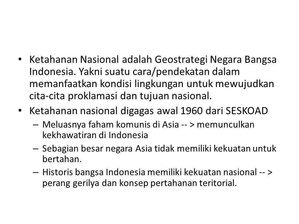 Ketahanan nasional digagas awal 1960 dari SESKOAD