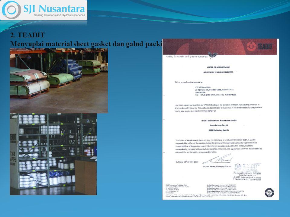 2. TEADIT Menyuplai material sheet gasket dan galnd packing