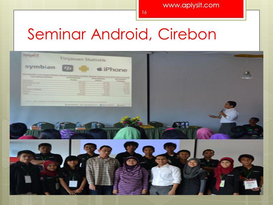 Seminar Android, Cirebon