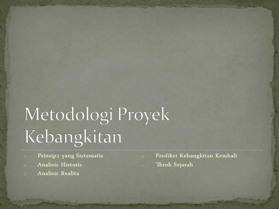 Metodologi Proyek Kebangkitan