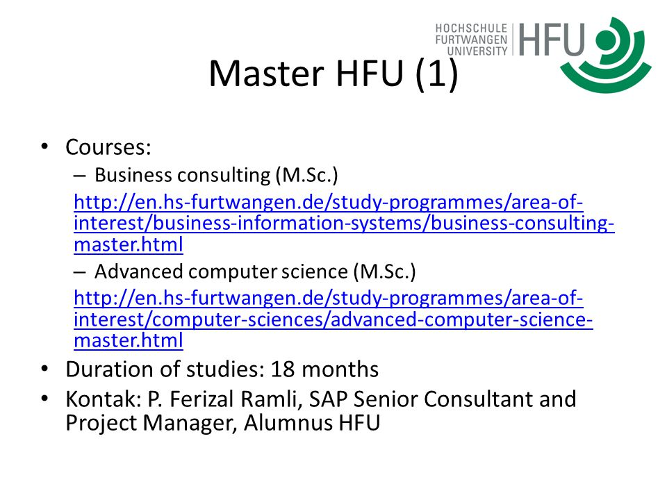 Master HFU (1) Courses: Duration of studies: 18 months