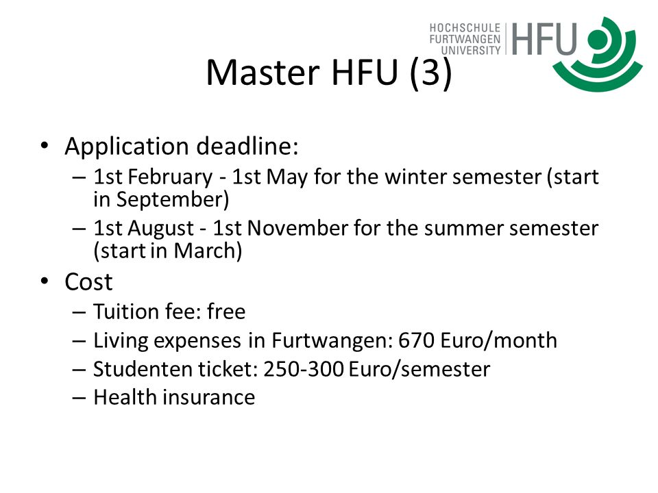 Master HFU (3) Application deadline: Cost