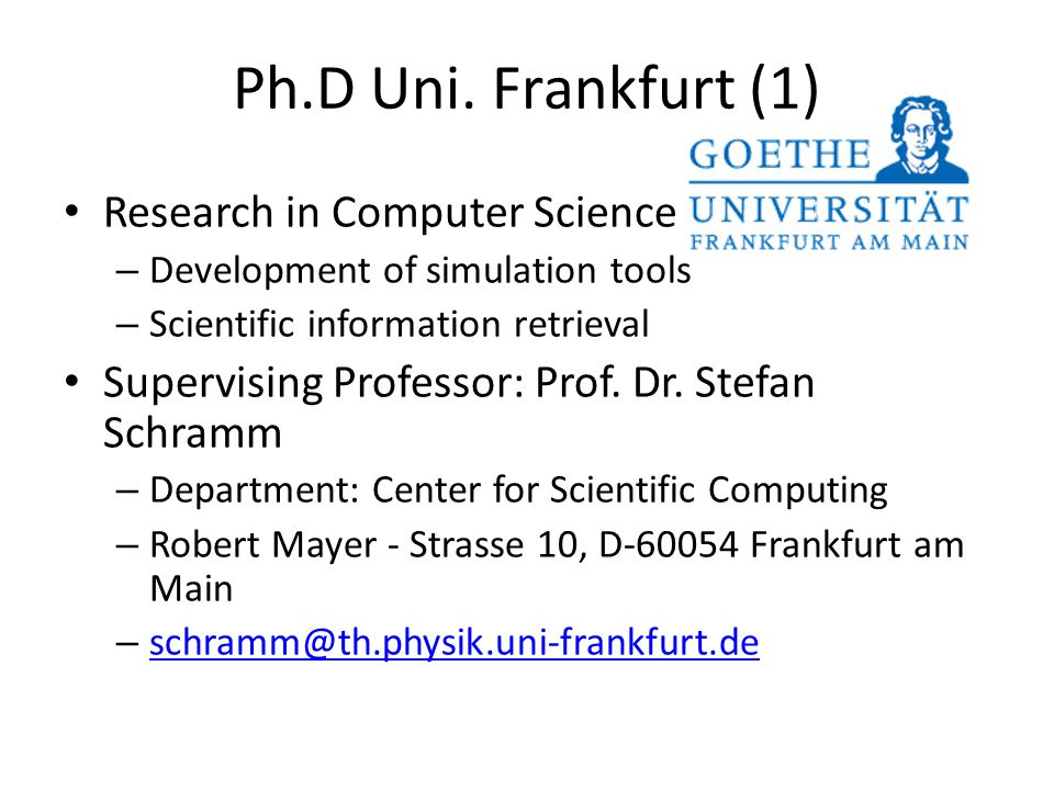 Ph.D Uni. Frankfurt (1) Research in Computer Science