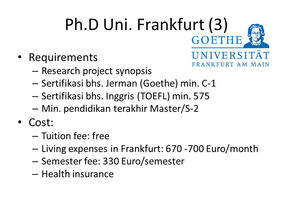 Ph.D Uni. Frankfurt (3) Requirements Cost: Research project synopsis