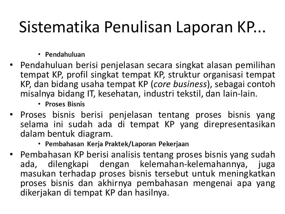 Sistematika Penulisan Laporan KP...