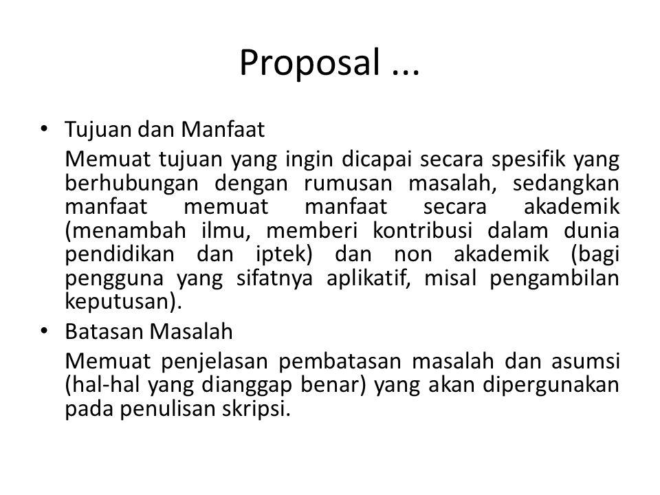 Proposal ... Tujuan dan Manfaat
