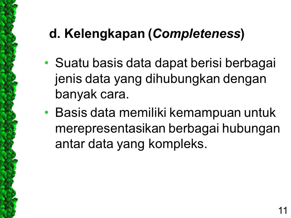 d. Kelengkapan (Completeness)