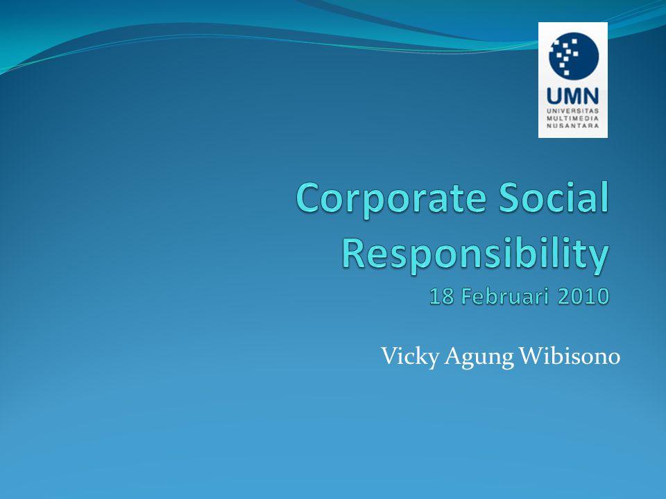Corporate Social Responsibility 18 Februari 2010