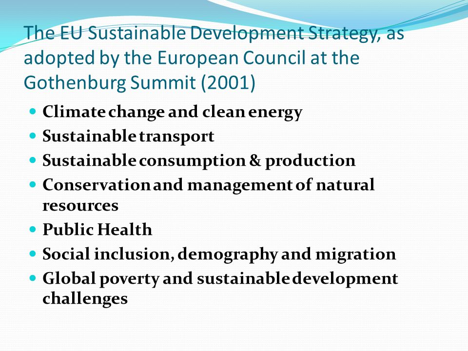 The EU Sustainable Development Strategy, as adopted by the European Council at the Gothenburg Summit (2001)