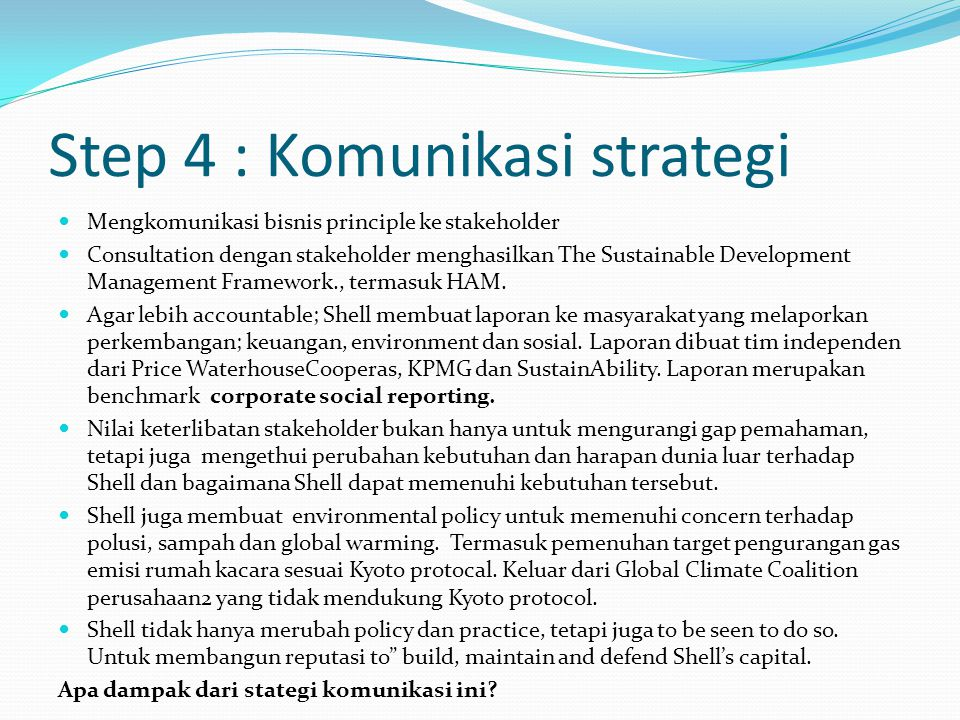 Step 4 : Komunikasi strategi