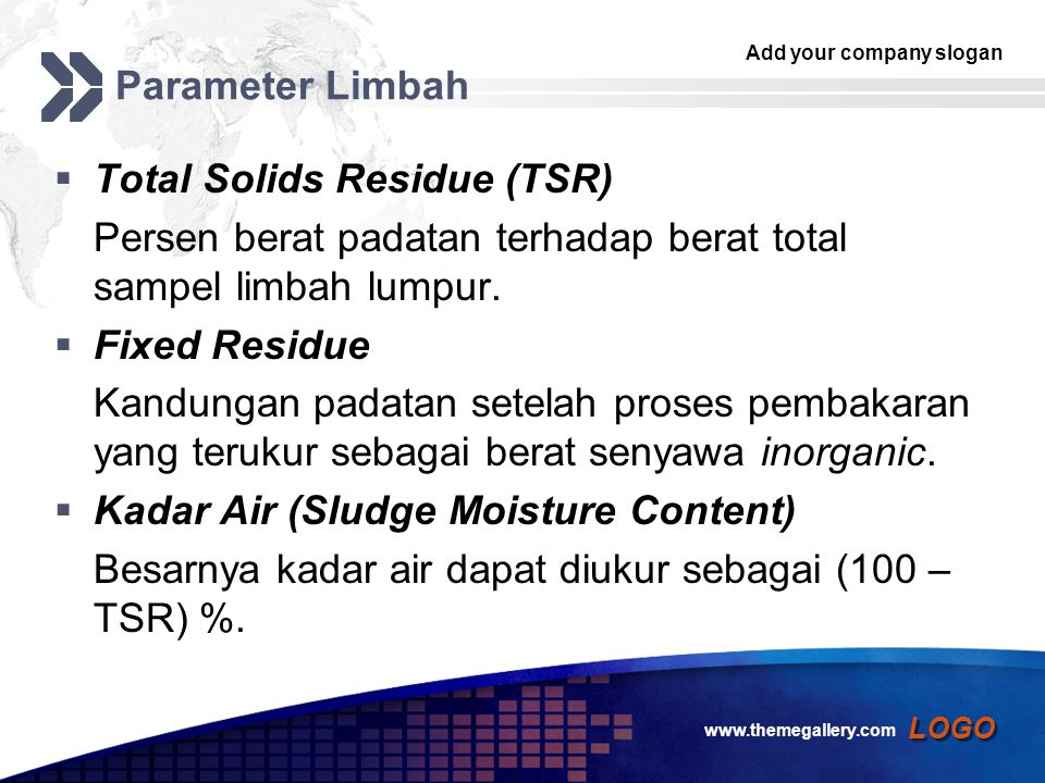 Total Solids Residue (TSR)