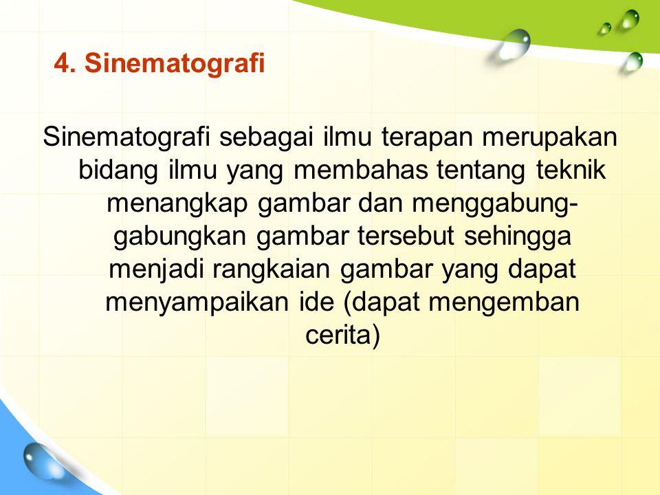 4. Sinematografi