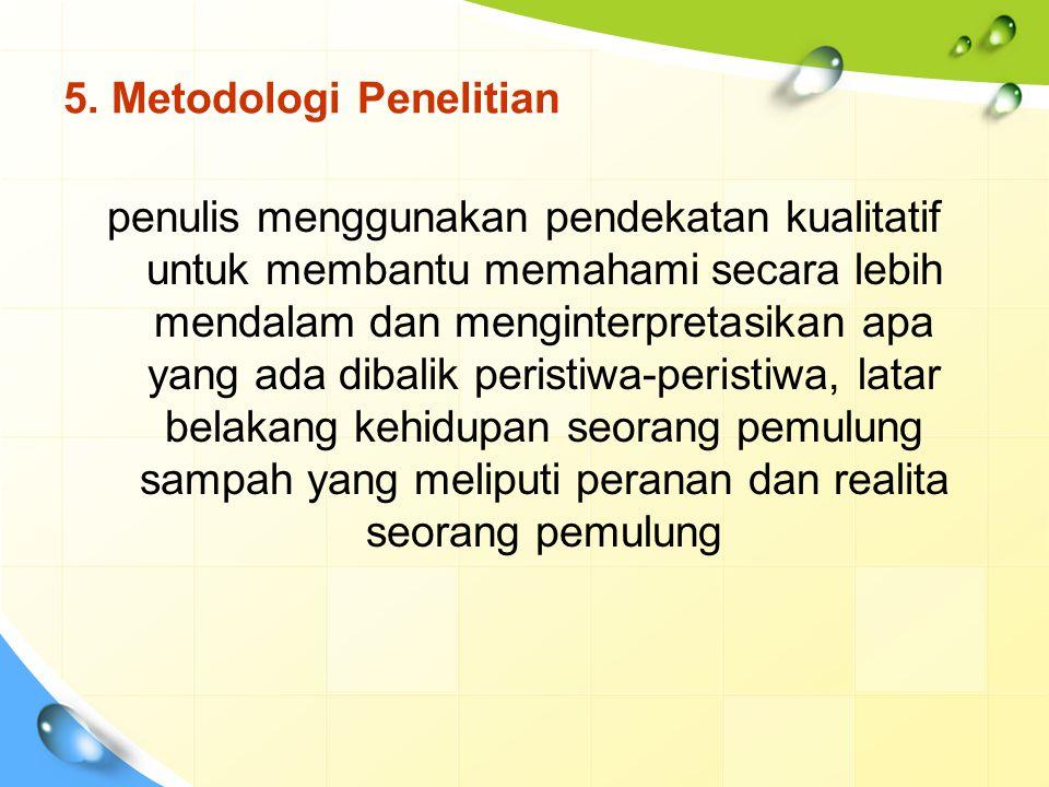 5. Metodologi Penelitian