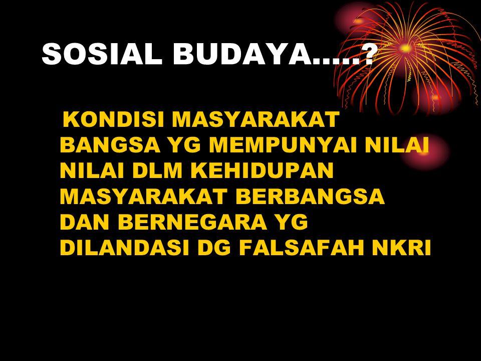 SOSIAL BUDAYA…...