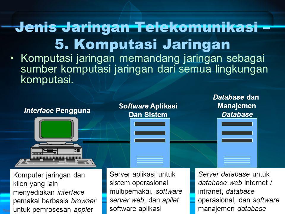 Jenis Jaringan Telekomunikasi – 5. Komputasi Jaringan