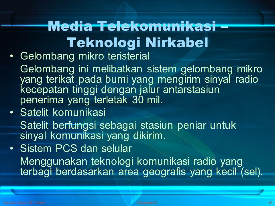 Media Telekomunikasi – Teknologi Nirkabel