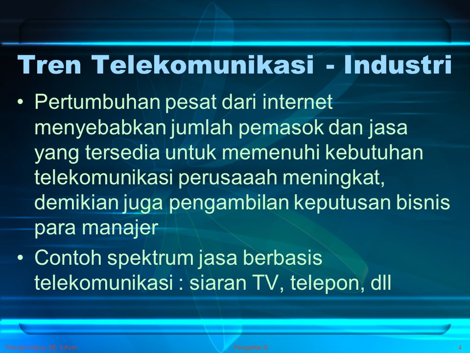 Tren Telekomunikasi - Industri