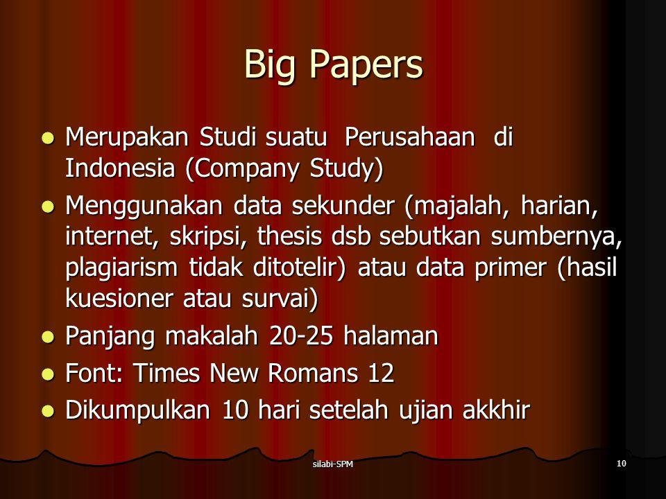 Big Papers Merupakan Studi suatu Perusahaan di Indonesia (Company Study)