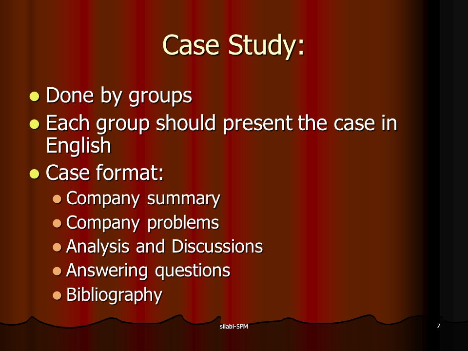 Case Study: Done by groups
