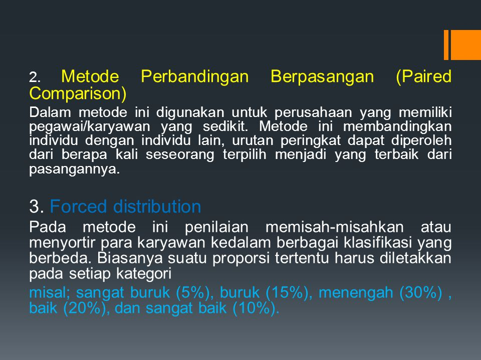 2. Metode Perbandingan Berpasangan (Paired Comparison)