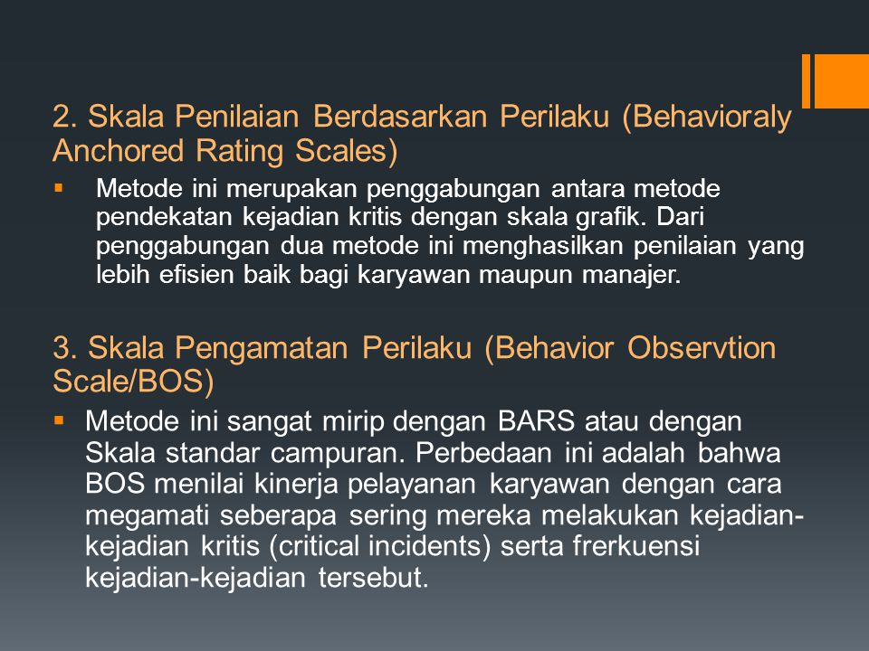 3. Skala Pengamatan Perilaku (Behavior Observtion Scale/BOS)