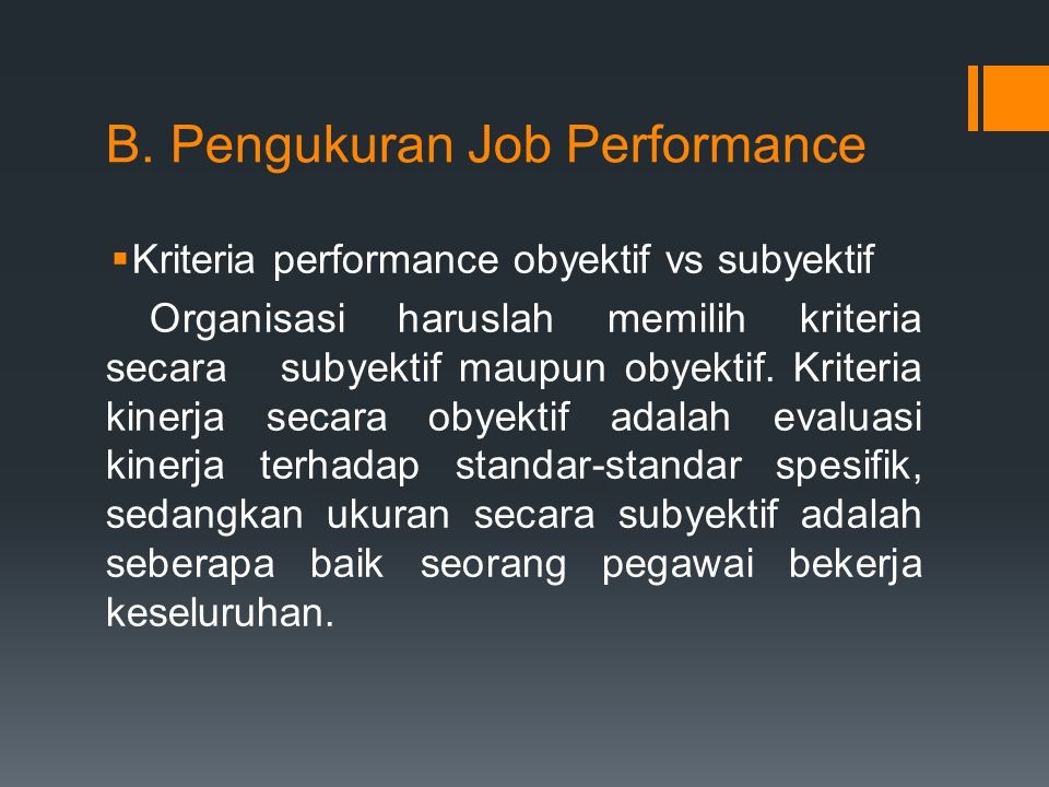 B. Pengukuran Job Performance