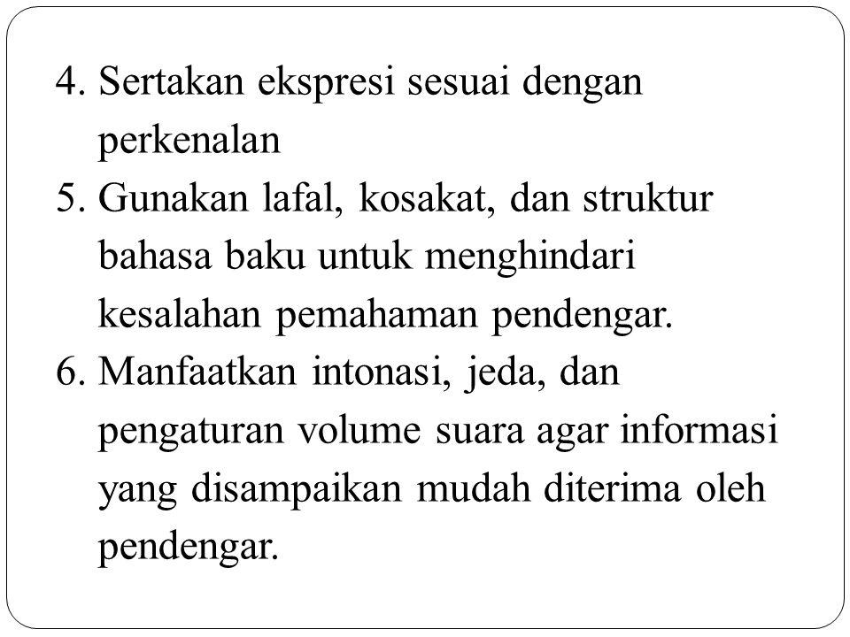 4. Sertakan ekspresi sesuai dengan perkenalan 5