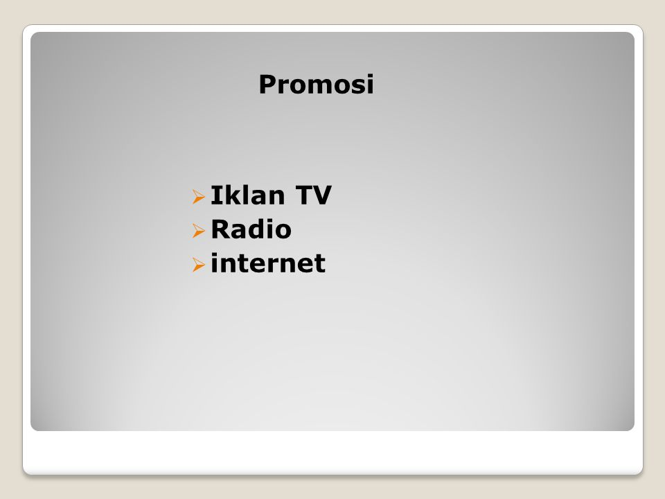 Promosi Iklan TV Radio internet